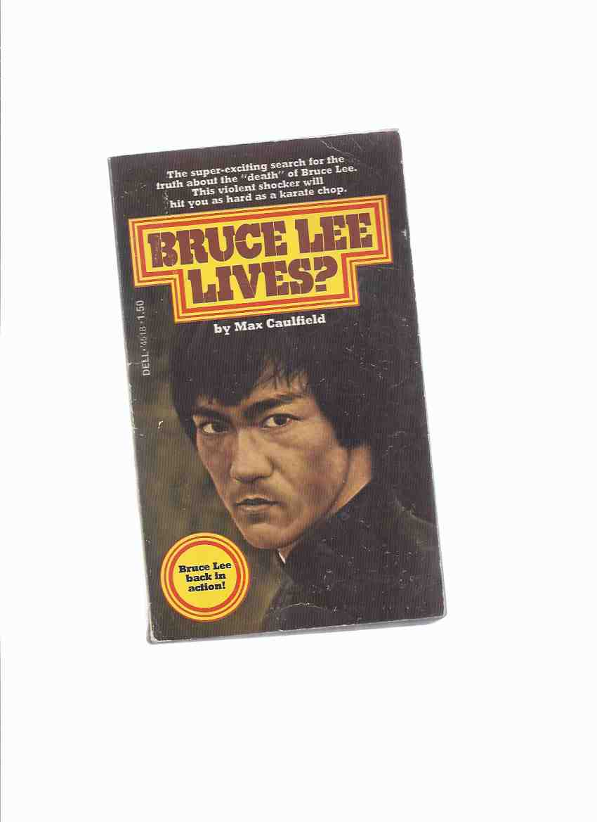 Image for Bruce Lee Lives ? -by Max Caulfield