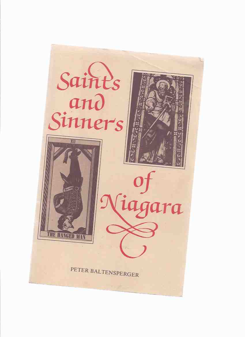 Image for Saints and Sinners of Niagara ( Niagara Peninsula, Ontario History / True Crime )