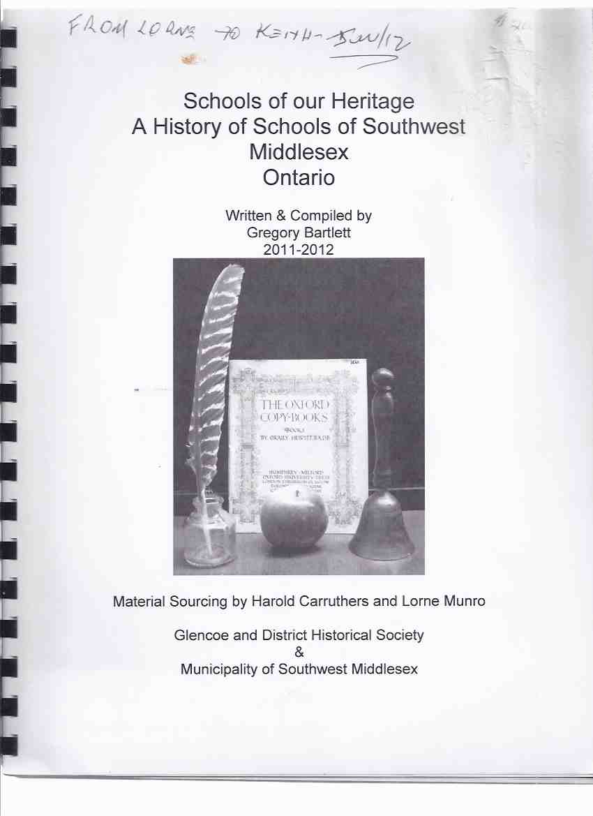 Image for Schools of Our Heritage: A History of Schools of Southwest Middlesex Ontario / Glencoe and District Historical Society & Municipality of Southwest Middlesex (inc. Mosa, Ekfrid Townships; Glencoe; Wardsville, ON )