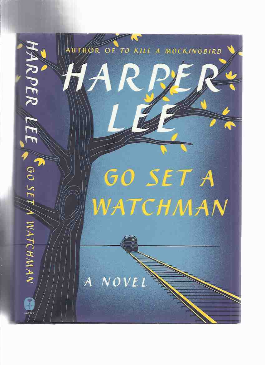 Image for Go Set a Watchman -by Harper Lee