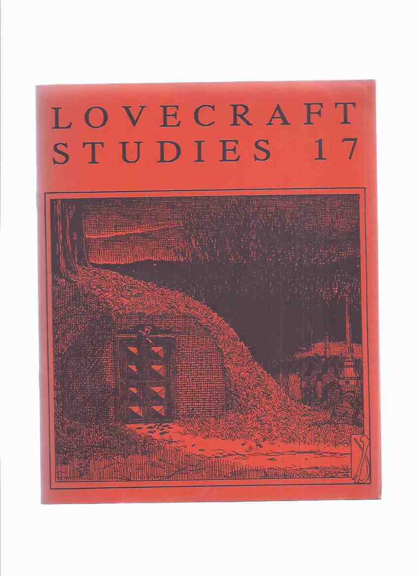 Image for Necronomicon Press: Lovecraft Studies 17, Vol. 7 # 2, Fall 1988 ( Volume Seventeen )( Comments; Randolph Carter, an Anti-Hero's Quest; Guide to the HPL Fiction Manuscripts at John Hay Library; The Hands of HPL; The Masks of Nothing; Review, etc)