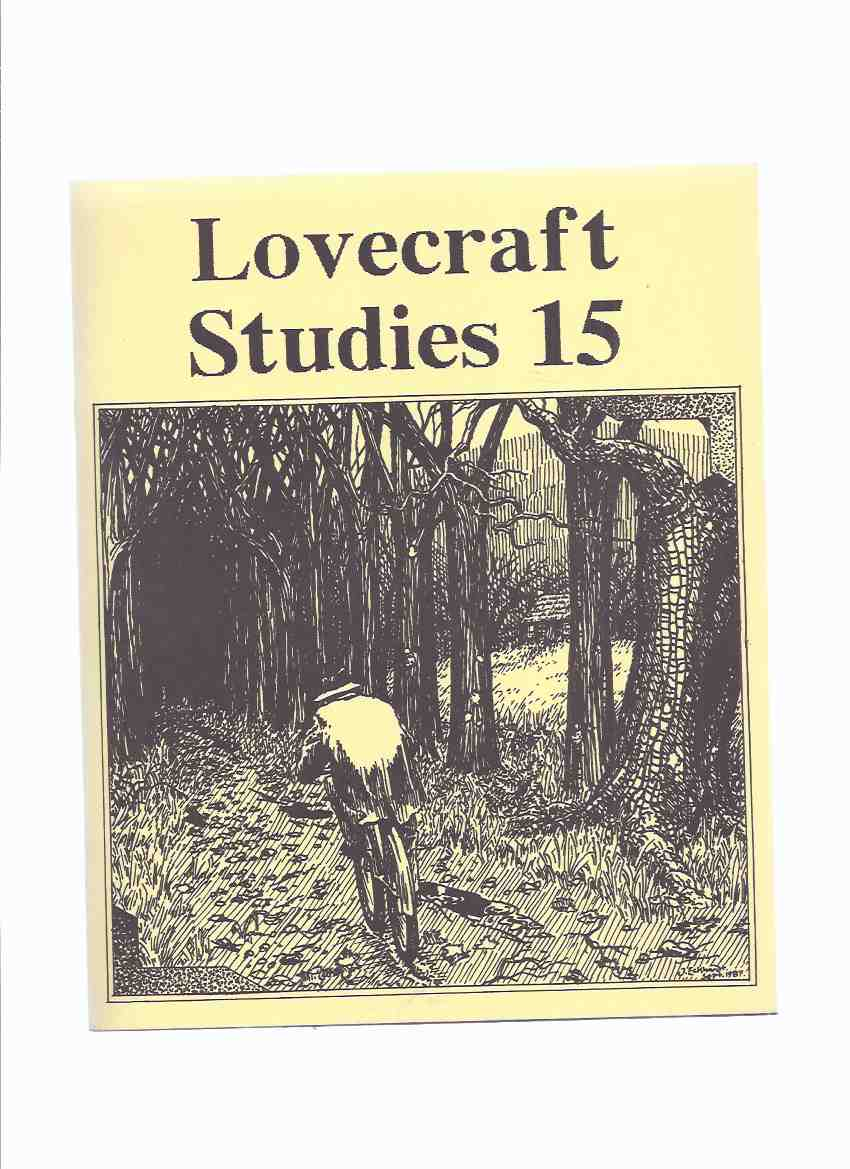 Necronomicon Press: Lovecraft Studies 15, Vol  6 # 2, Fall 1987 ( Volume  Fifteen )( Mythos Names and How to Say Them