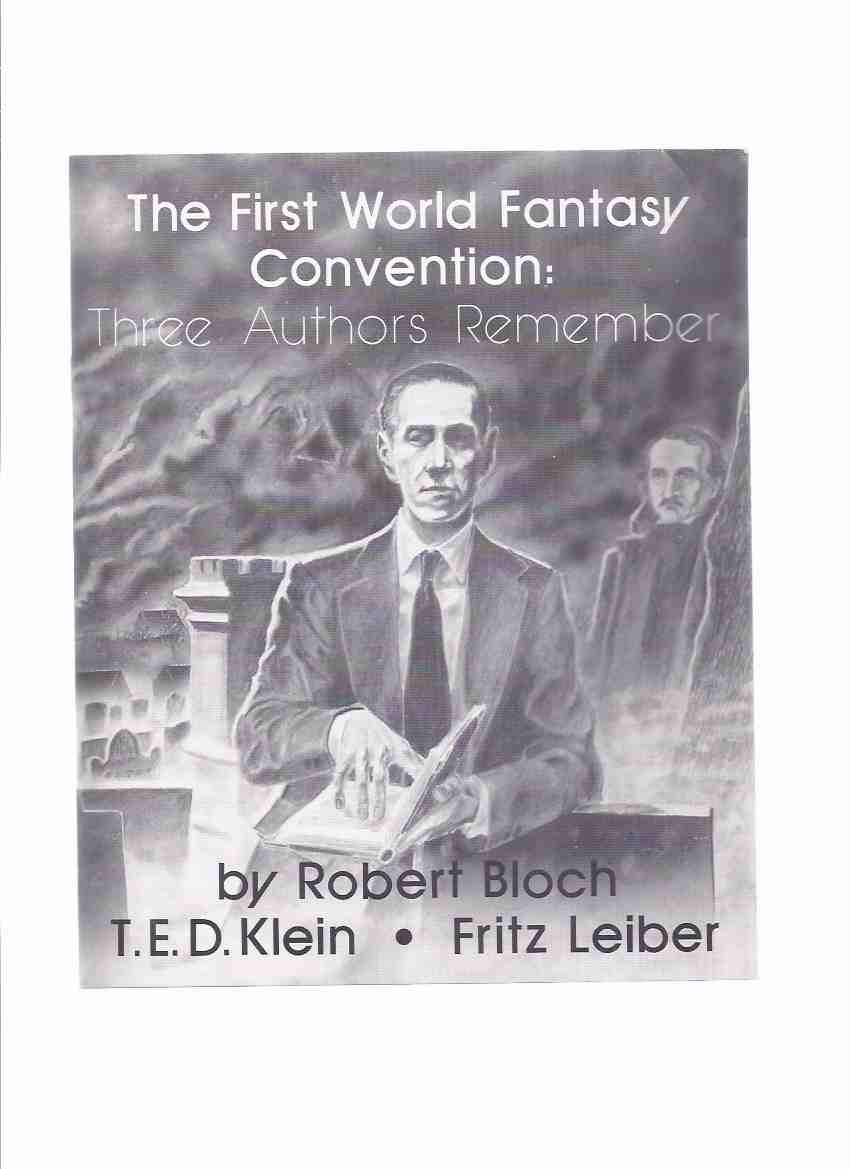 Image for The First World Fantasy Convention:  Three Authors Remember - Robert Bloch, T.E.D. Klein, Fritz Leiber / Necronomicon Press (with ERRATA SHEET ) ( 1st / 3 / WorldCon)
