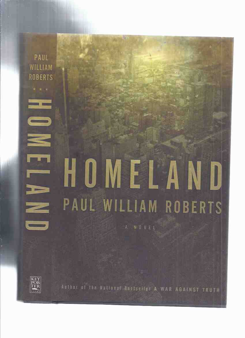 Image for Homeland: A Novel -by Paul William Roberts -a Signed Copy