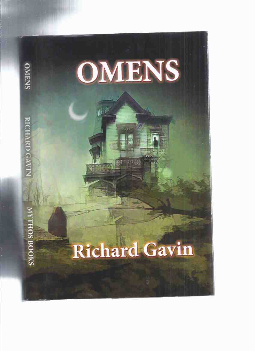 Image for Omens:  Richard Gavin -a Signed Copy ( In the Shadow of the Nodding God; The Pale Lover; The Bellman's Way; Down Among the Relics; Daniel; Strange Advances; Mnemonical; On the Eve of Yule; A Form of Hospice; Evoking the Horrors; Beneath the House of Life)