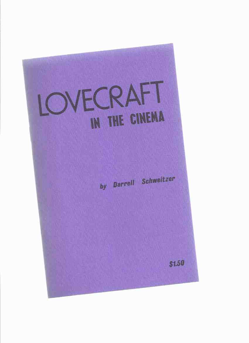Image for Lovecraft in the Cinema -by Darrell Schweitzer (inc.  Lovecraft in the Movies; HPL on Television; Filming THE OUTSIDER )( H P Lovecraft )