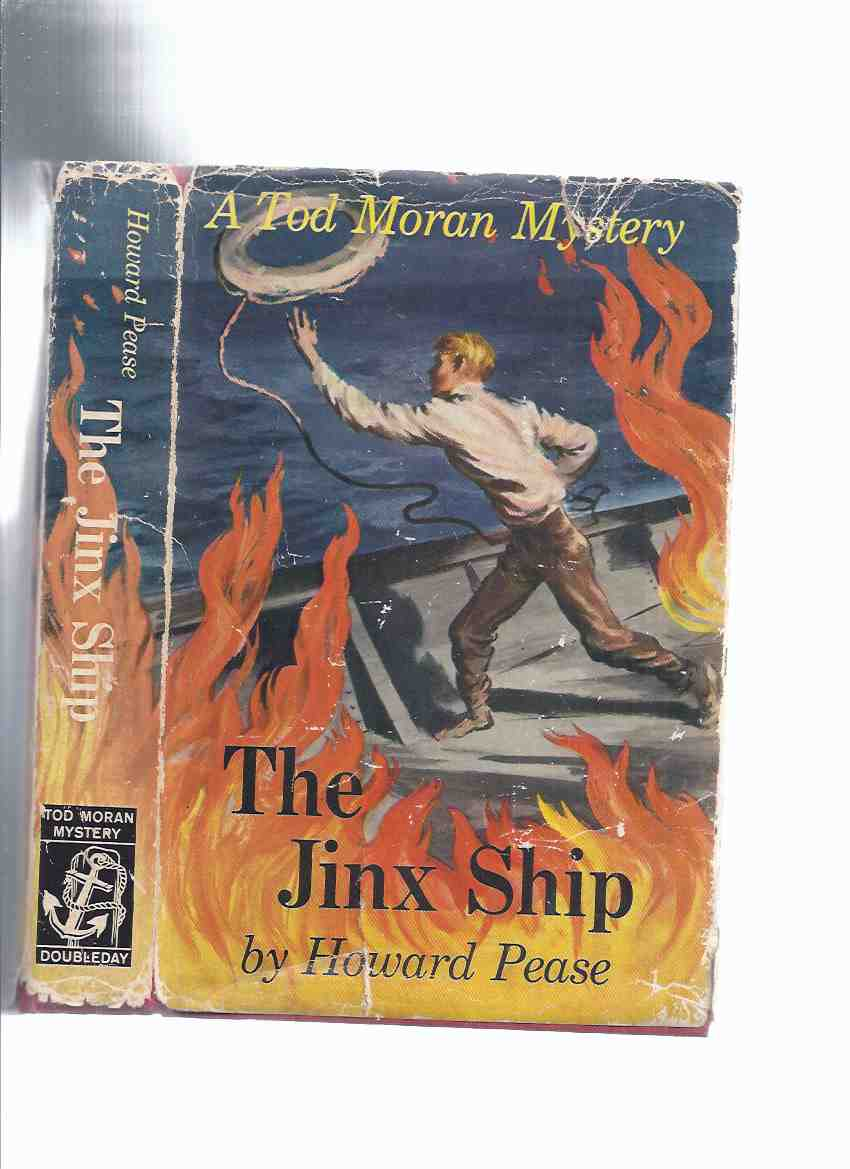 Image for The Jinx Ship: The dark Adventure That Befell Tod Moran When he Shipped as Fireman Aboard the tramp Steamer CONGO Bound Out of New York for Caribbean Ports -by Howard Pease