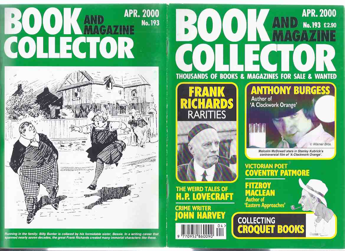 Image for Book & Magazine Collector, issue No. 193, April 2000 (inc. Frank Richards Rarities; Fitzroy Maclean; Weird Tales of H P Lovecraft; Anthony Burgess; Crime Writer John Harvey; Coventry Patmore; Collecting Croquet Books )( Bibliography )