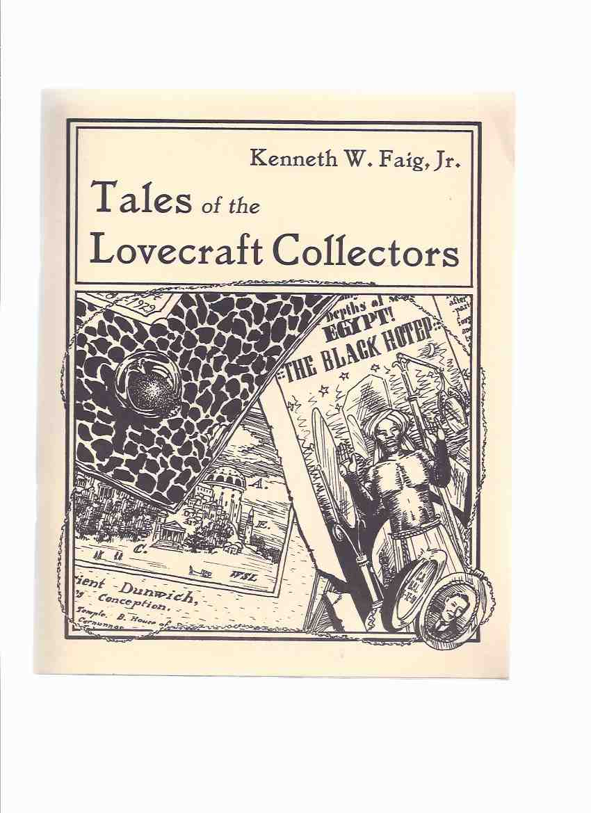 Image for Tales of the Lovecraft Collectors -by Kenneth W Faig, Jr / Necronomicon Press