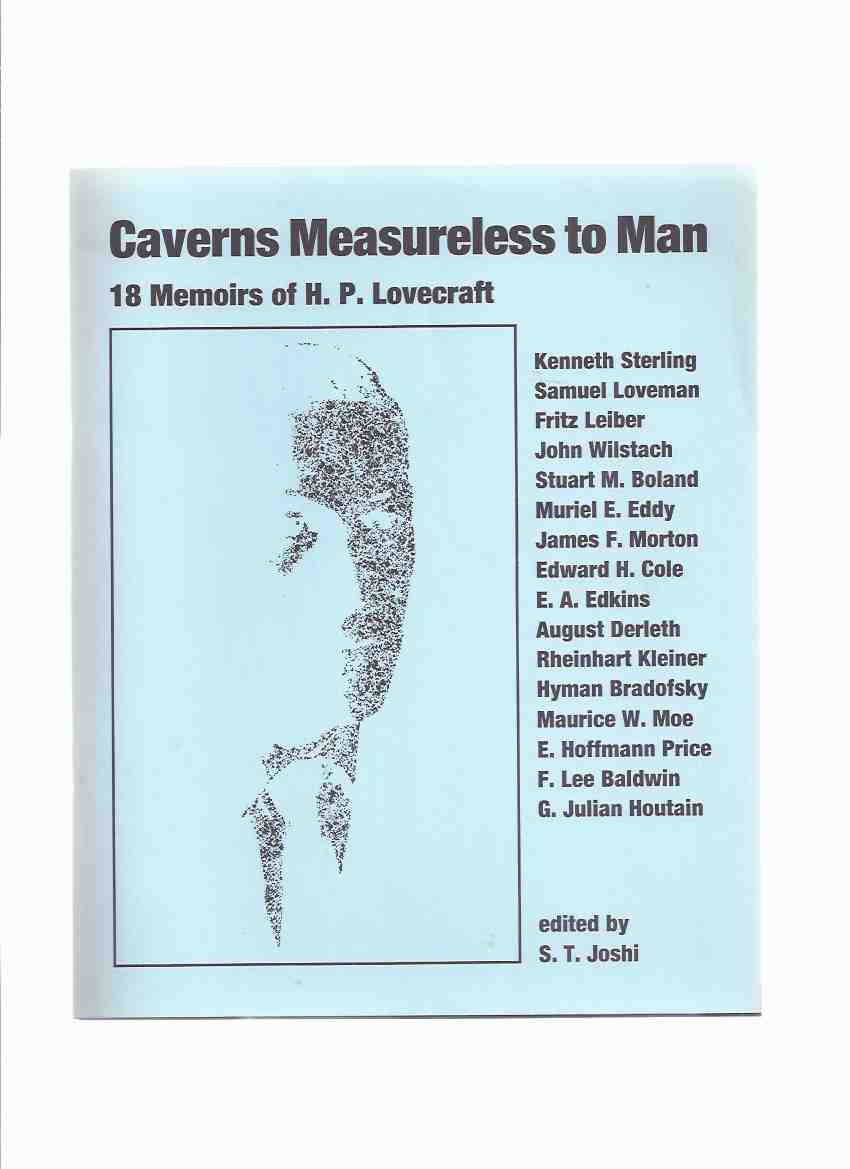 Image for Caverns Measureless to Man: 18 Memoirs of H P Lovecraft / NECRONOMICON PRESS ( Sage of College Street; After a Decade and the Kalem Club; HPL, the Sage of Providence; Biographical Sketch; etc)