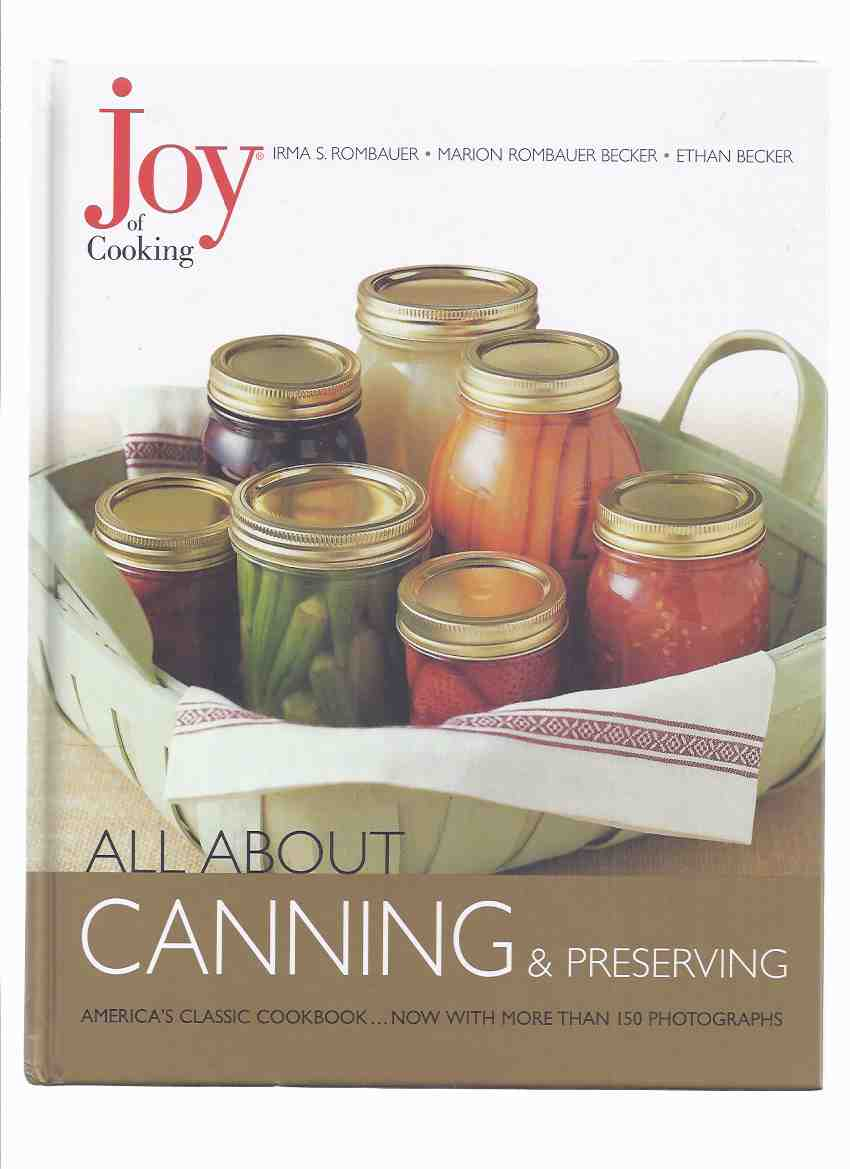 Image for The Joy of Cooking - CANNING and PRESERVING, America's Classic Cookbook, with More Than 150 Photographs ( Cook Book / Recipes )