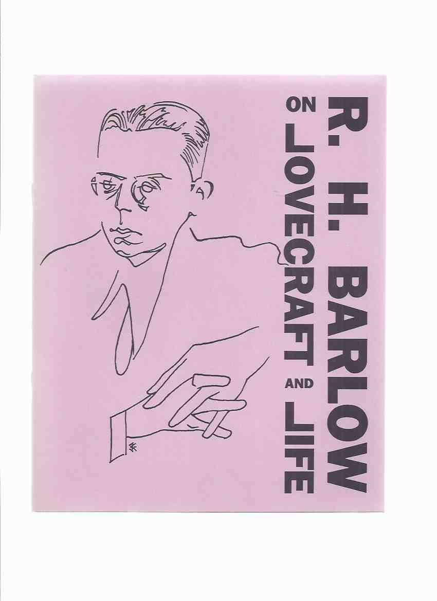 Image for R H Barlow on Lovecraft and Life -by Robert H Barlow / Necronomicon Press ( H P Lovecraft )