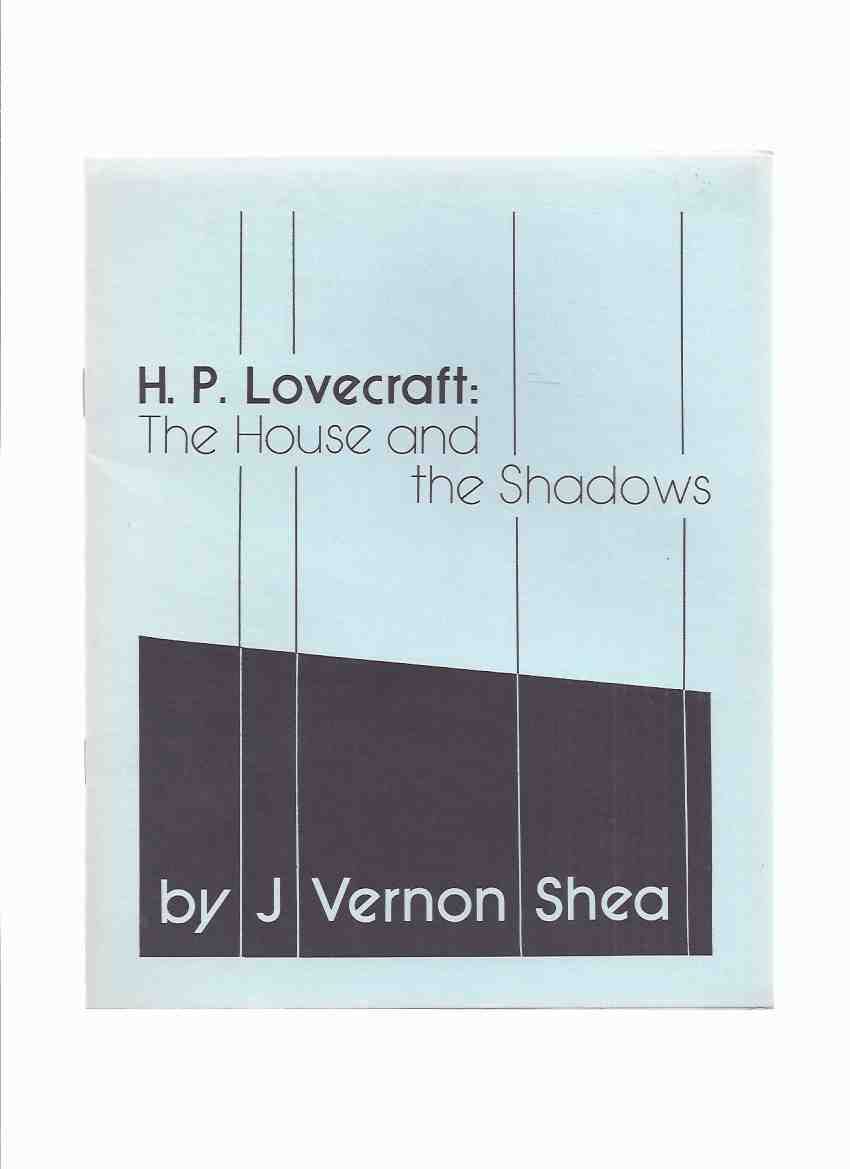 Image for H P Lovecraft: The House and the Shadows / Necronomicon Press ( H P Lovecraft )