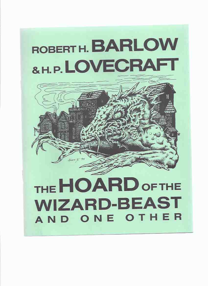 Image for The Hoard of the Wizard-Beast and One other / Necronomicon Press ( H P Lovecraft )(The Slaying of the Monster )