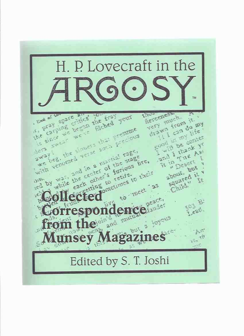 Image for HP Lovecraft in the Argosy:  Collected Correspondence from the Munsey Magazines / Necronomicon Press ( H P Lovecraft )