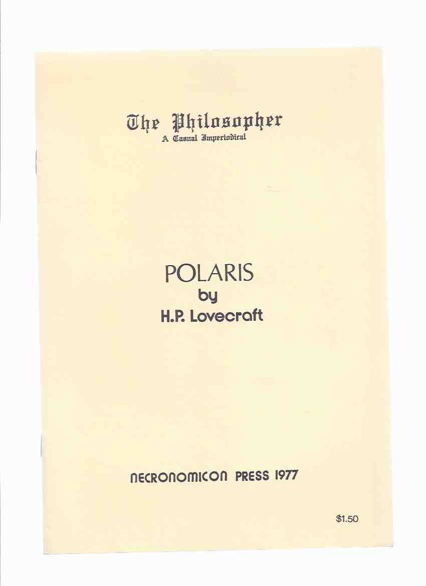 "Image for POLARIS, in ""The Philosopher"", a Casual Periodical ( Facsimile of the December 1920 Edition ) / Necronomicon Press ( H P Lovecraft )(includes The HOUSE By Ward Phillips )"