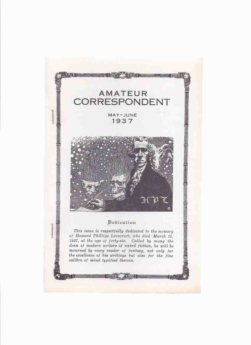 Image for Amateur Correspondent, May - June 1937 ( Facsimile Edition ) / Necronomicon Press ( H P Lovecraft )(includes:  The Sage of College Street By E Hoffman Price; Notes on writing Weird Fiction By HPL; etc)