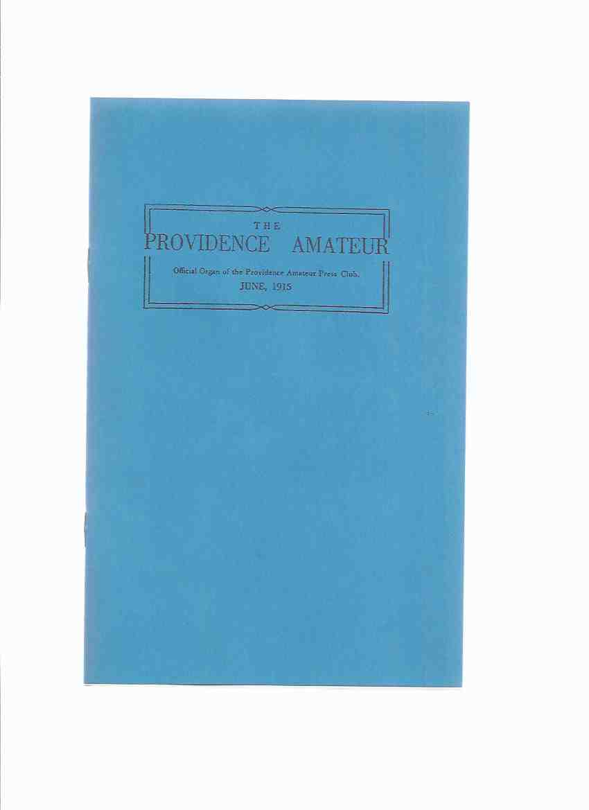 Image for The Providence Amateur, June 1915, Volume 1, # 1 ( Facsimile Edition ) / Necronomicon Press ( H P Lovecraft )
