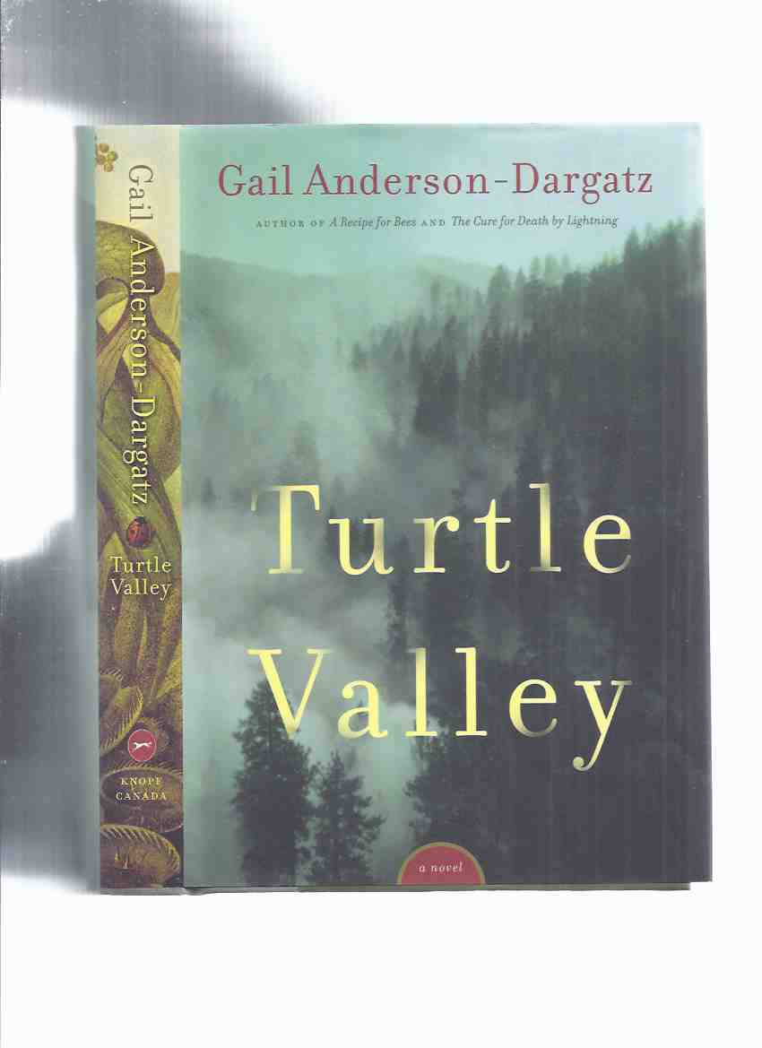 Image for Turtle Valley -a Novel ---by Gail Anderson-Dargatz ---a Signed Copy