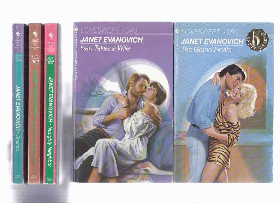 Image for LOVESWEPT:  The Grand Finale ( # 254 ); Ivan Takes a Wife ( # 343 ); Back to the Bedroom ( # 362 ); Smitten ( # 392 ); Naughty Neighbor ( # 537 ) -5 Volumes -by Janet Evanovich ( Five Books in the Loveswept Series )