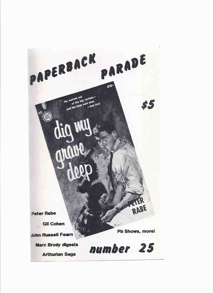 Image for Paperback Parade # 25 (articles on: Peter Rabe; The Executioner; Robert McGinnis; John Russell Fearn Thrillers; Carter Brown Rivals; Arthurian Saga; etc).)