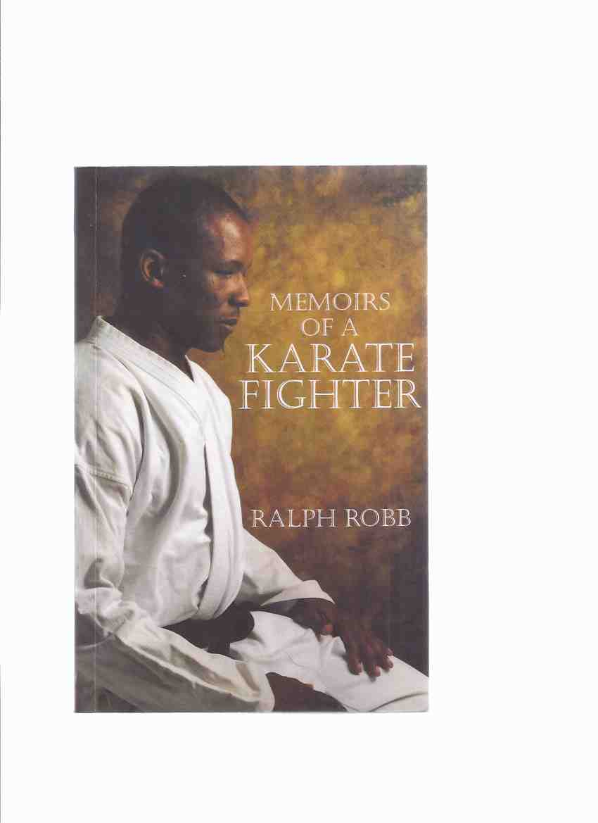 Image for Memoirs of a Karate Fighter ---by Ralph Robb -a Signed Copy
