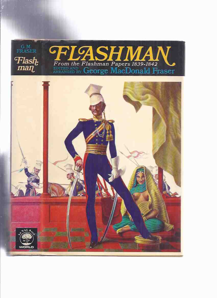 Image for Flashman : From the Flashman Papers 1839-1842 ---by George MacDonald Fraser