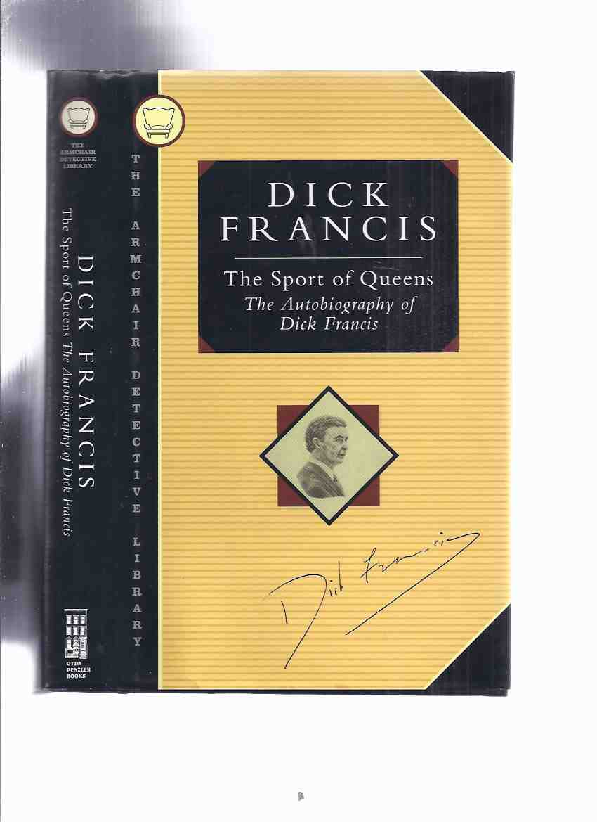 Image for The Sport of Queens:  The Autobiography of Dick Francis  / The Armchair Detective Library - Otto Penzler Book