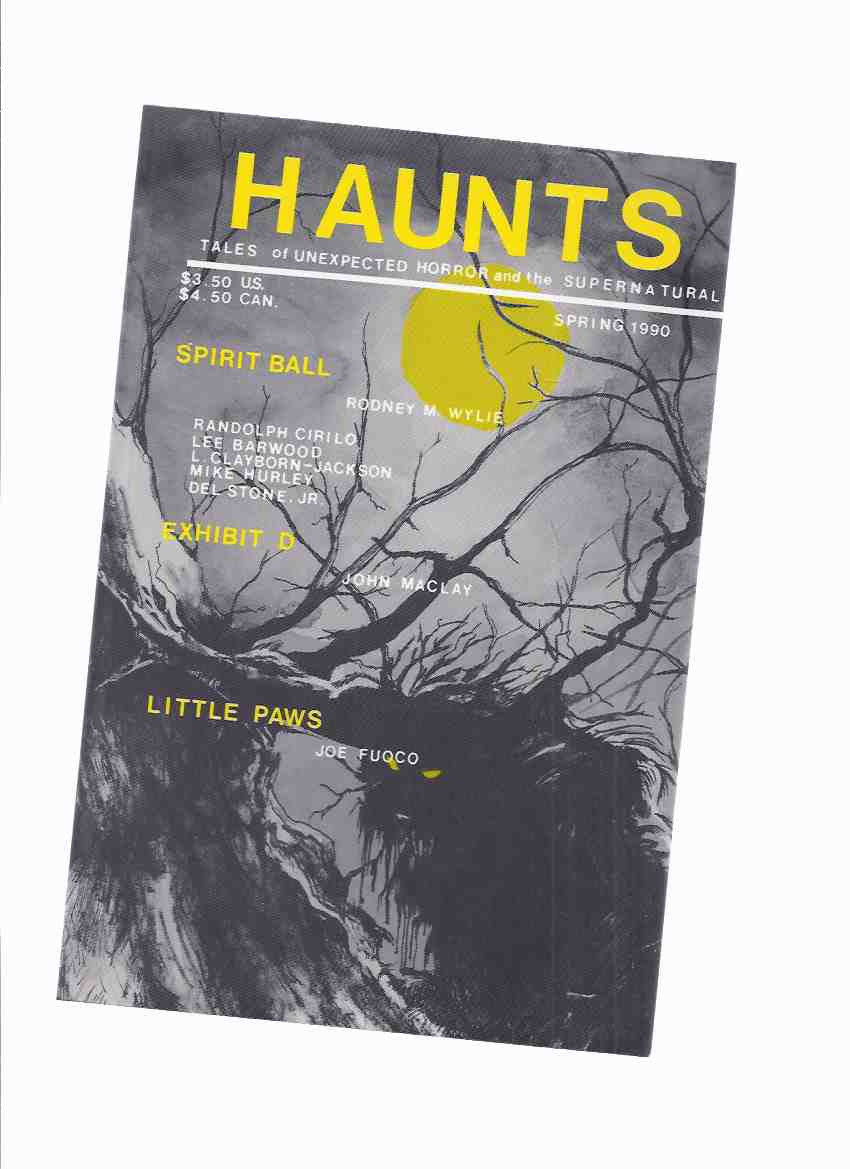 Image for Haunts:  Tales of Unexpected Horror and the Supernatural, Spring 1990, # 18