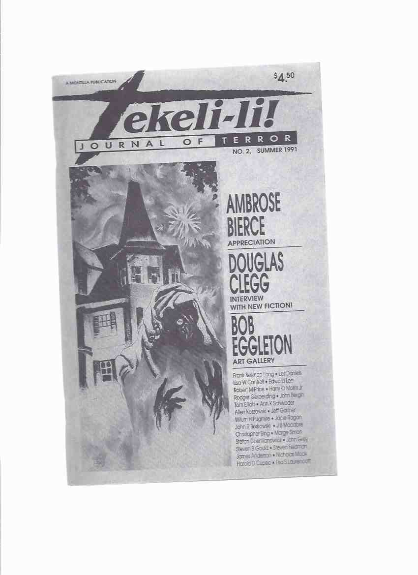 Image for Tekeli-Li:  Journal of Terror, # 2, Summer 1991 (inc.  Bob Eggleton Art Gallery; Douglas Clegg Interview and Fiction; Ambrose Bierce Appreciation; The Cosmic Fear of H P Lovecraft; etc)