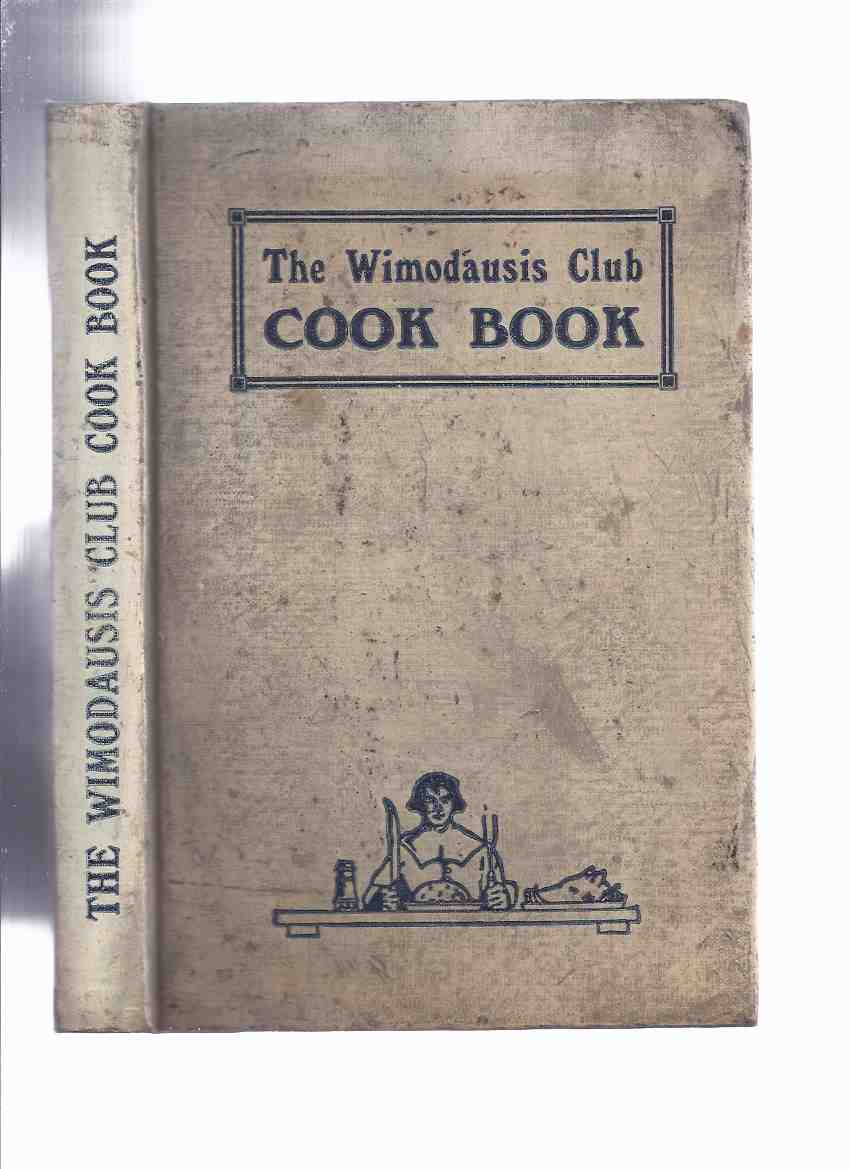 Image for The Wimodausis Club Cook Book - 1922 edition ( Cookbook / Recipes )
