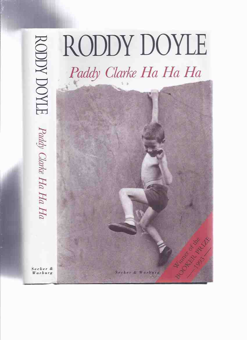 Image for Paddy Clarke Ha Ha Ha -by Roddy Doyle --a Signed Copy