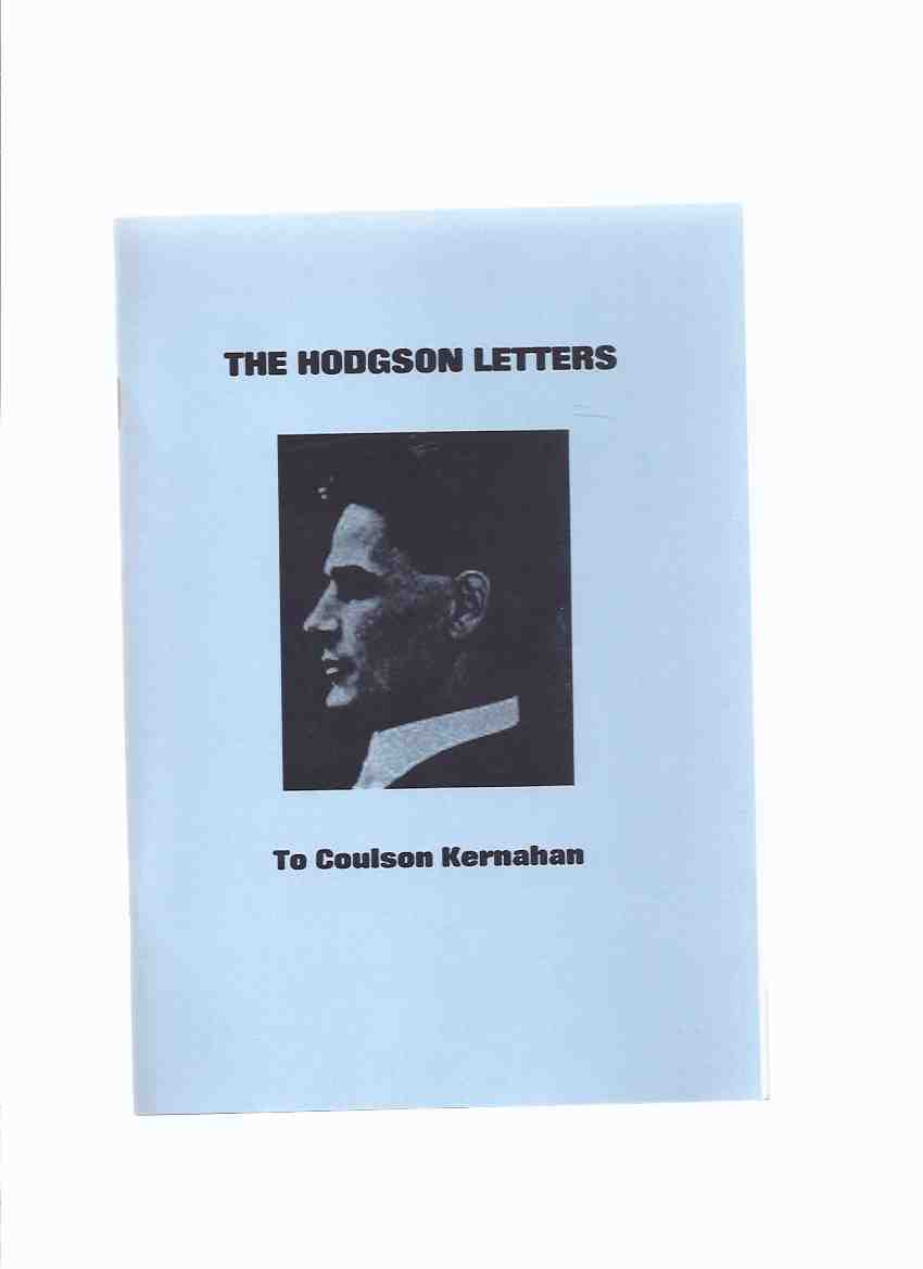Image for The Hodgson Letters to Coulson Kernahan -by William Hope Hodgson