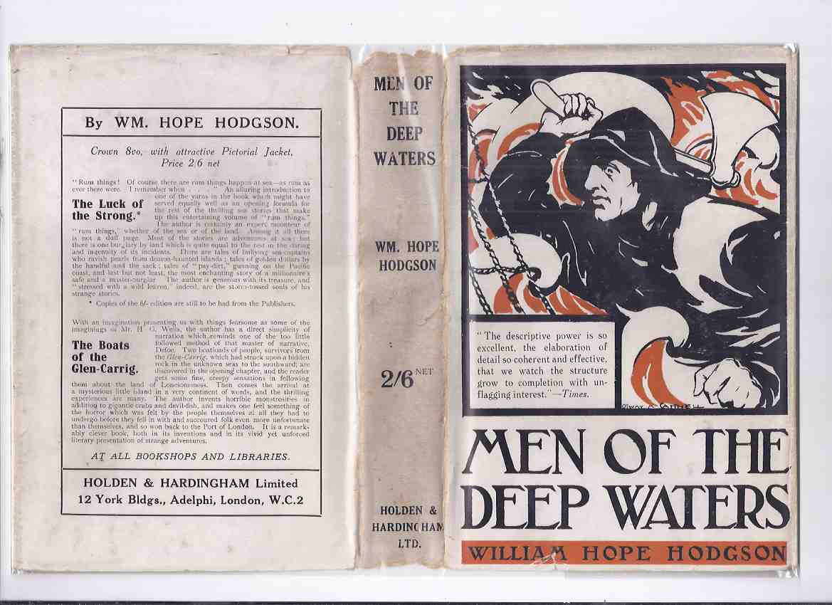 Image for Men of the Deep Waters  -by William Hope Hodgson ( Song of the Great Bull Whale; Grey Seas are Dreaming of My Death; Sea Horses; The Derelict; From the Tideless Sea; Voice in the Night; Mystery of the Derelict; etc)
