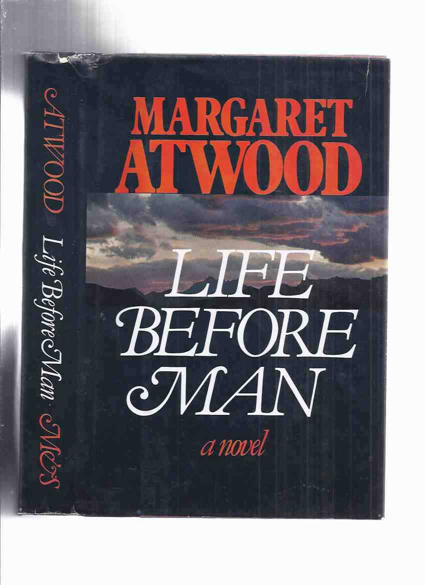 Image for Life Before Man  -by Margaret Atwood -a Signed Copy