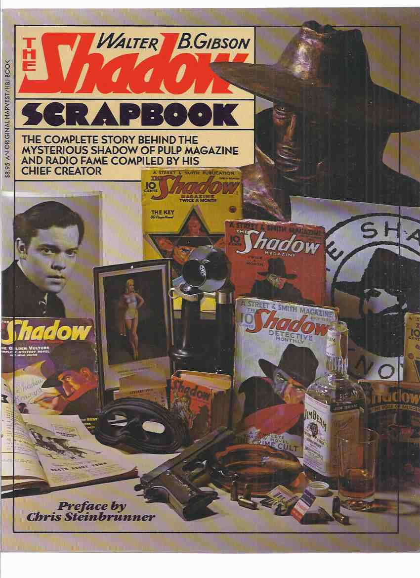 "Image for The Shadow Scrapbook: The Complete Story Behind the Mysterious Shadow of Pulp Magazine and Radio Fame Compiled by His Chief Creator, Includes ""The Riddle of the Rangoon Ruby"""