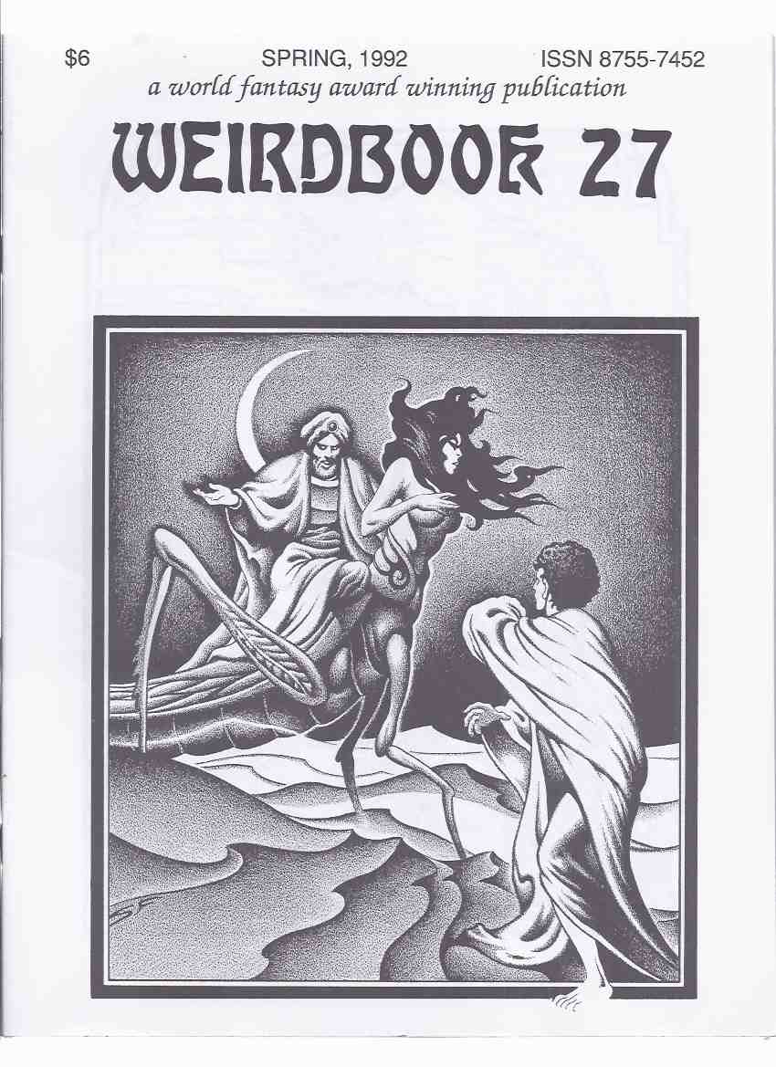 Image for Weirdbook 27 Spring 1992  (inc.  Stealer of Dreams By Brian Lumley; Grief By Joseph Payne Brennan; Night Reapers By Annette Curtis Klause; Excalibur By Bob Subiaga;, etc)