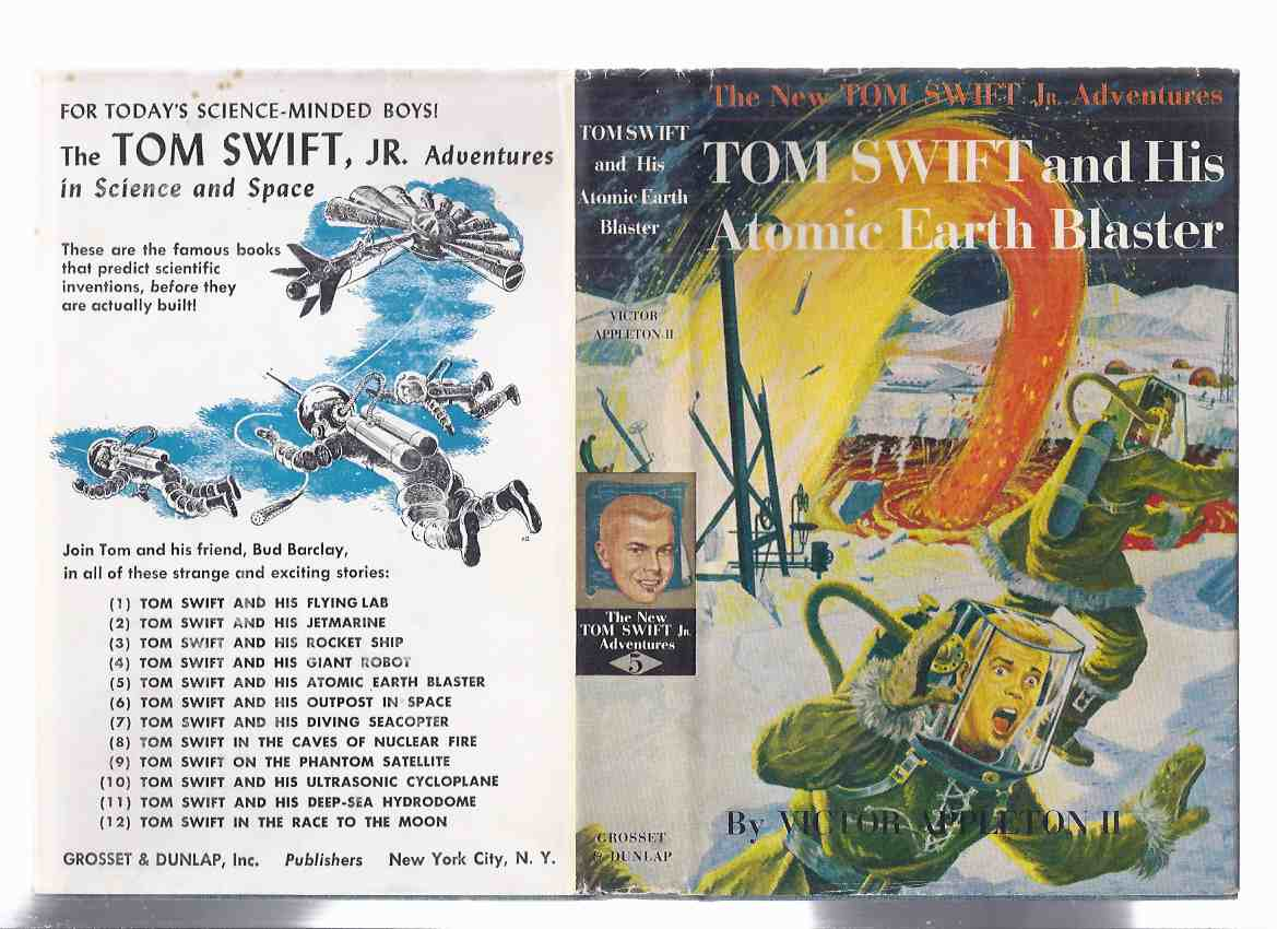 Image for The New Tom Swift Junior Adventures, Book No. 5: Tom Swift and His Atomic Earth Blaster  ( Volume Five )