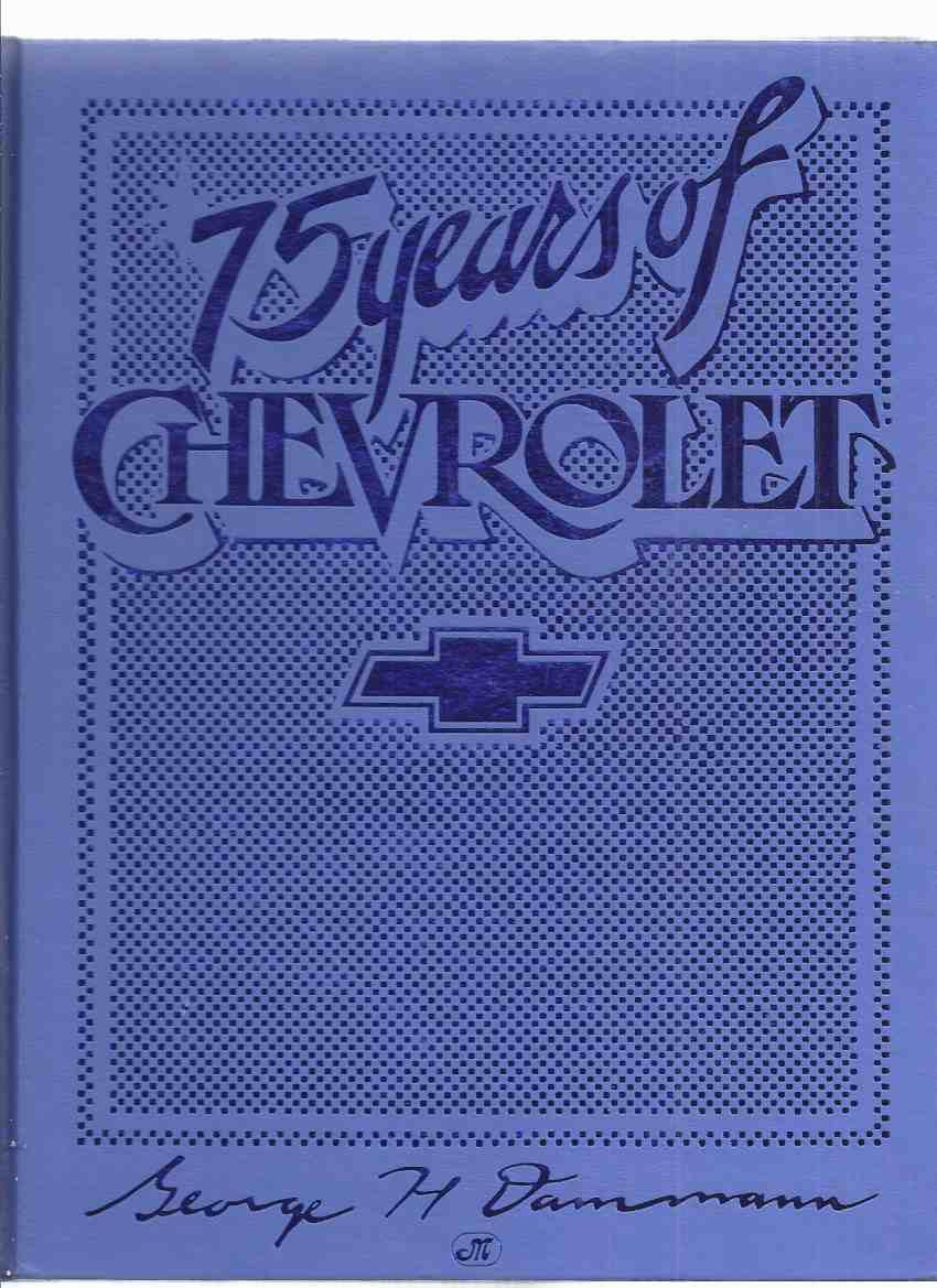 Image for 75 Years of Chevrolet / MotorBooks International ( Cars / Automobiles / History 1912 - 1986 )