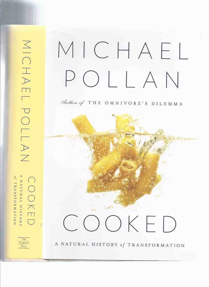 Image for COOKED:  A Natural History of Transformation -by Michael Pollan -a Signed Copy ( Cooking )