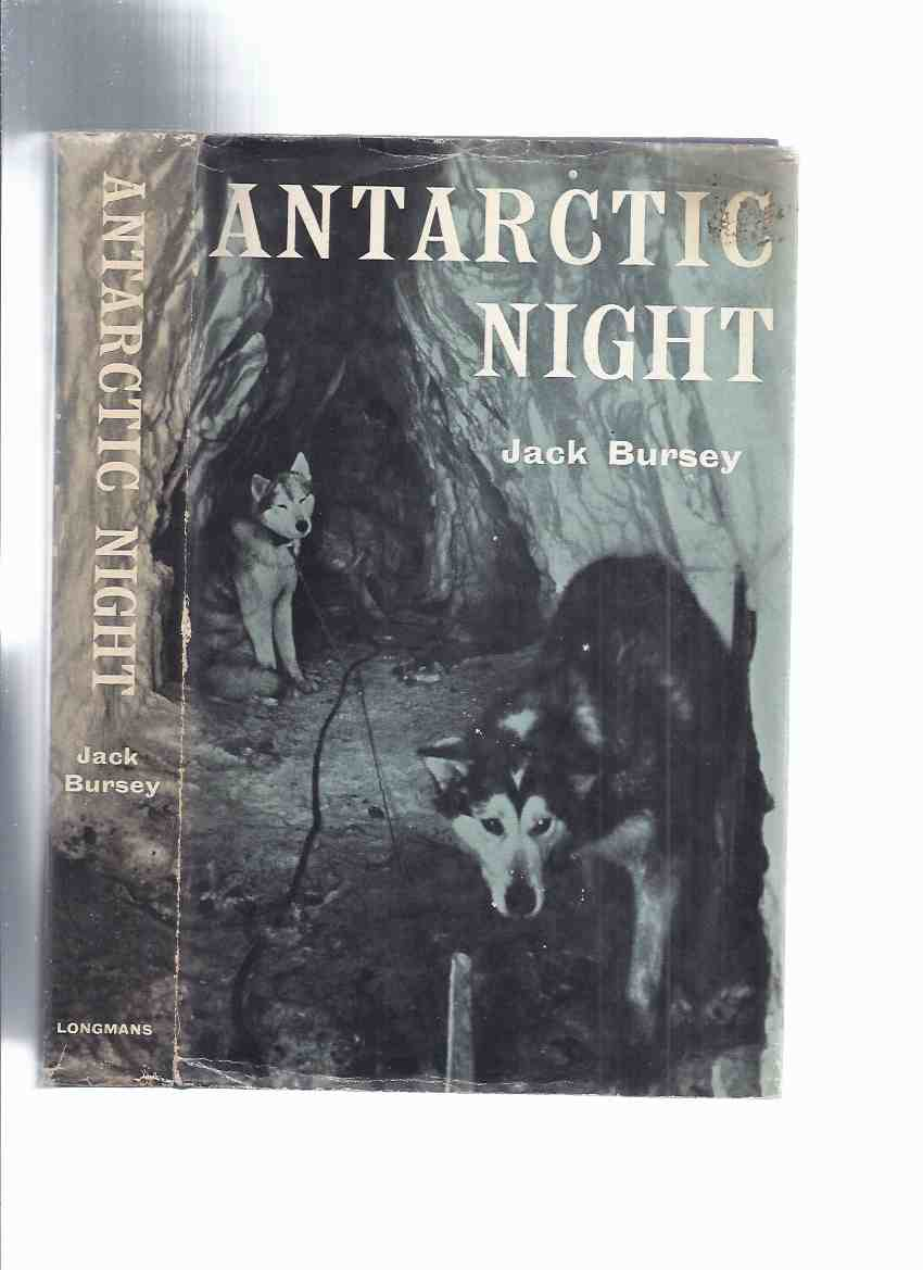 Image for Antarctic Night -by Jack Bursey ( Polar Exploration / Antarctica )