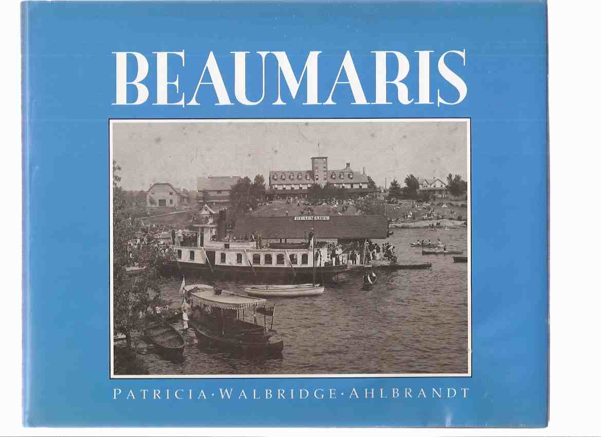 Image for Beaumaris / Boston Mills Press ( Ontario Local History / Lake Muskoka / Cottage Country / Tondern Island )
