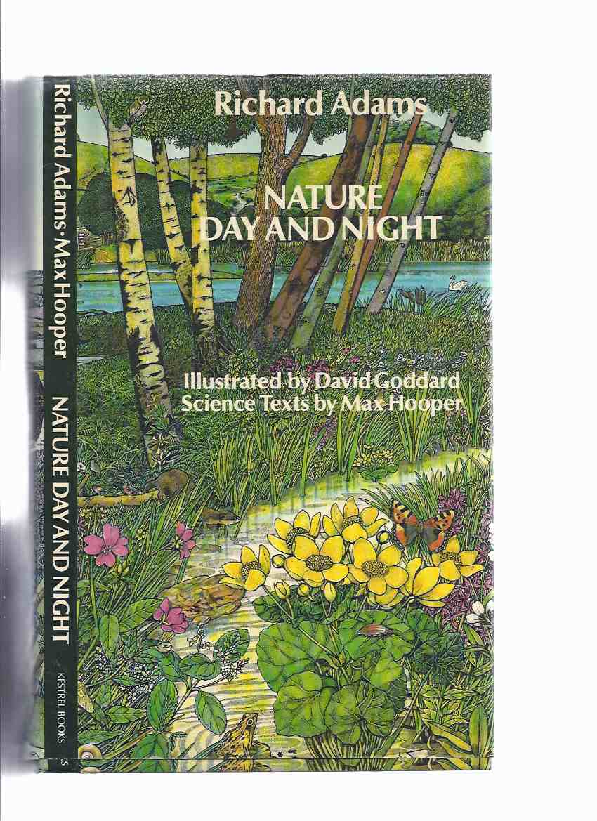 Image for Nature Day and Night -by Richard Adams, Illustrated By David Goddard and Stephen Lee