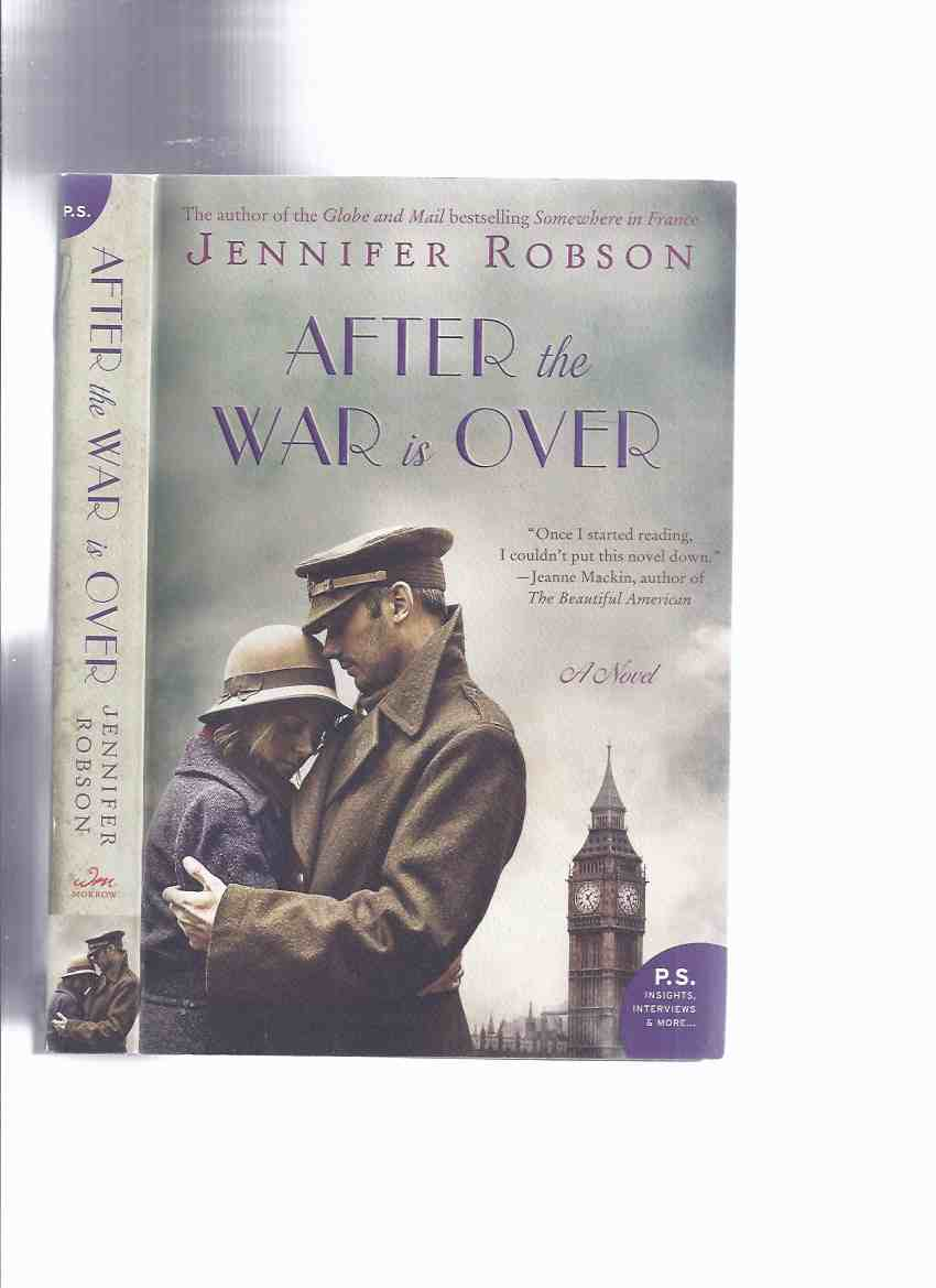 Image for After the War is Over -by Jennifer Robson -a Signed Copy