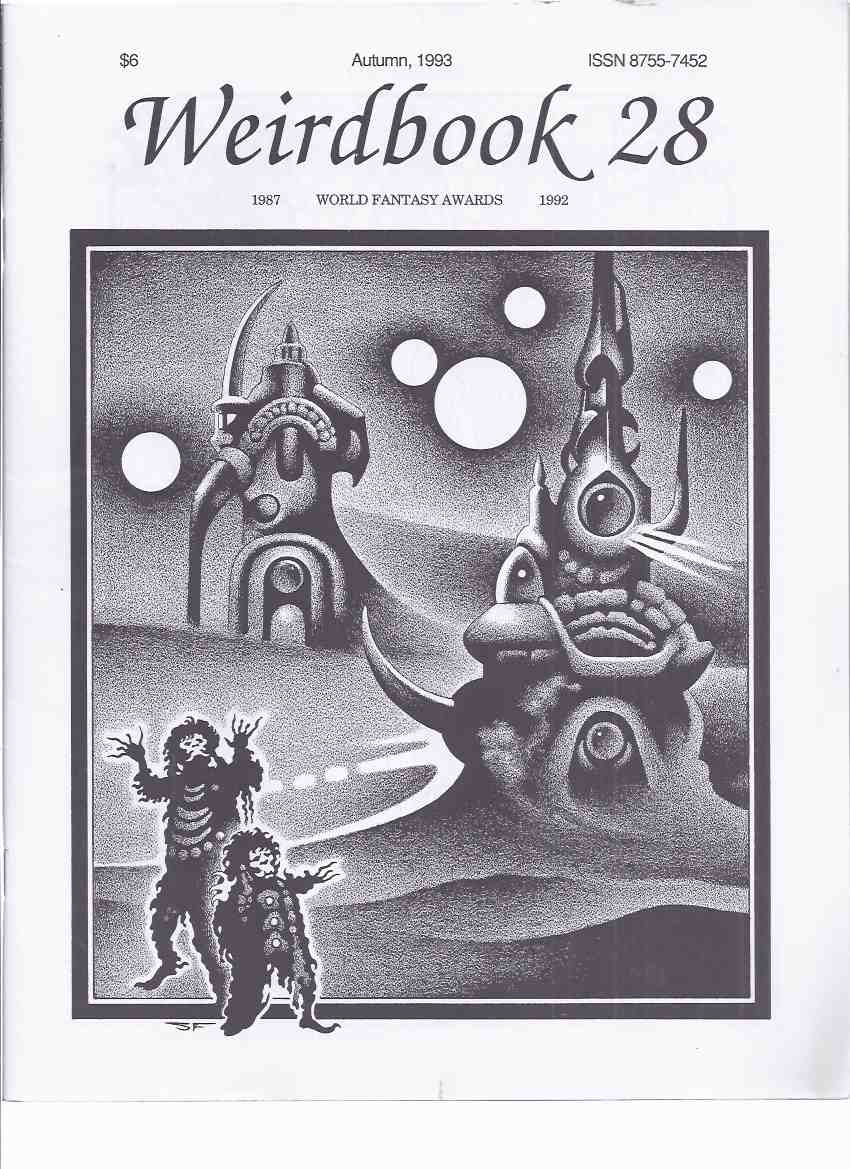 Image for Weirdbook 28 Autumn 1993  (inc.  Retrograde Necromancer; Mould-Kissers; Cup of Pain; Green Glass Bottle; Blinding of the Cyclops; City of Dreadful Snow; City Out of Time; Small Town Witch; Daoine Domhain, etc)