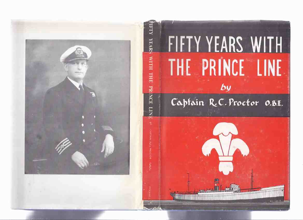 Image for Fifty Years with the Prince Line -by Captain R C Proctor (with Signed Letter ) ( The Prince Steam Shipping Company Ltd )( 50 )