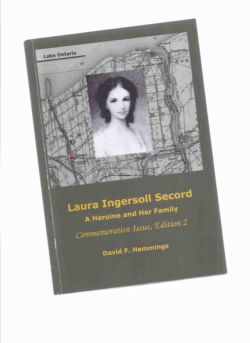 Image for Laura Ingersoll Secord: A Heroine and Her Family, Commemorative Issue ( Ontario / Upper Canada History )
