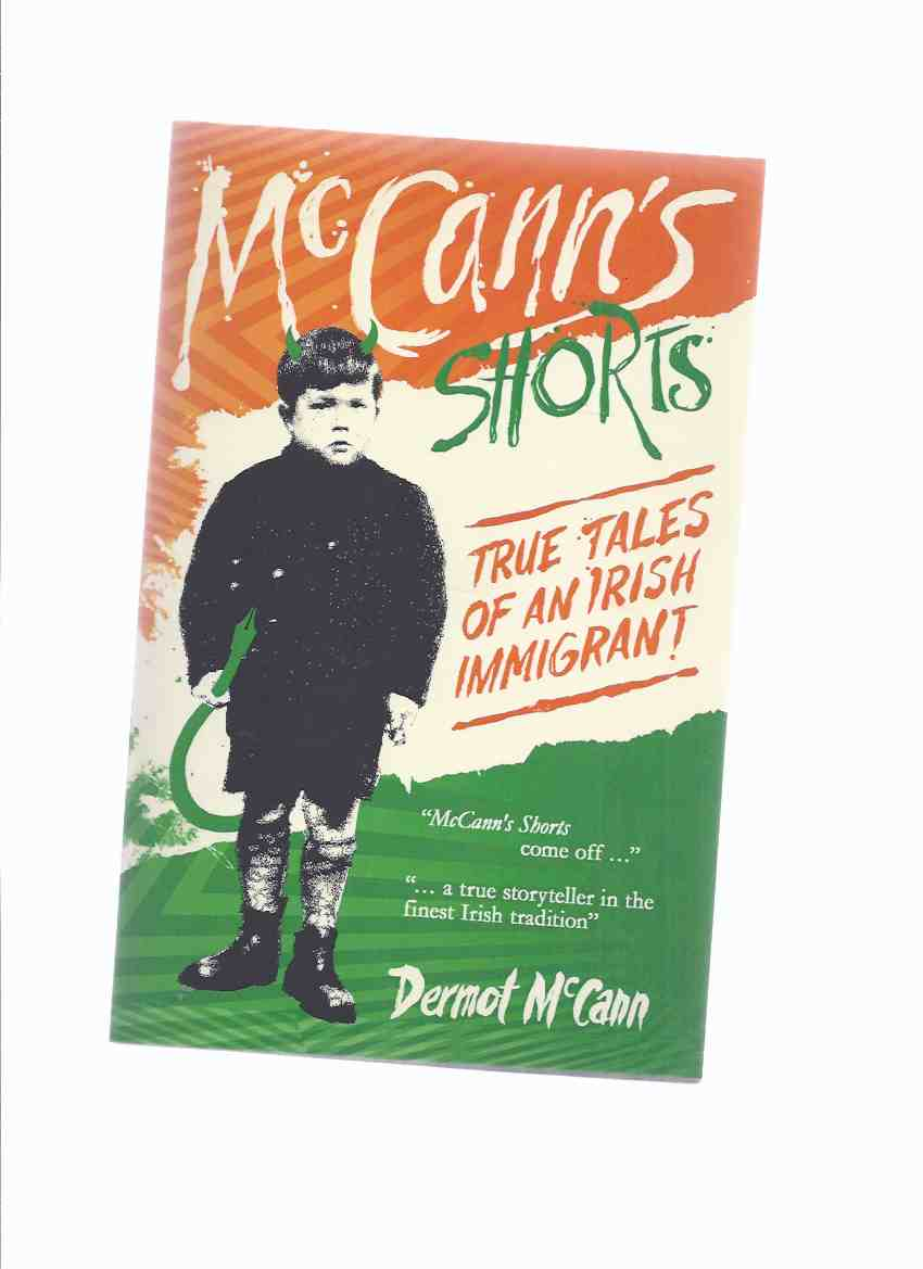Image for McCann's Shorts: True Tales of an Irish Immigrant -by Dermot McCann -a Signed Copy