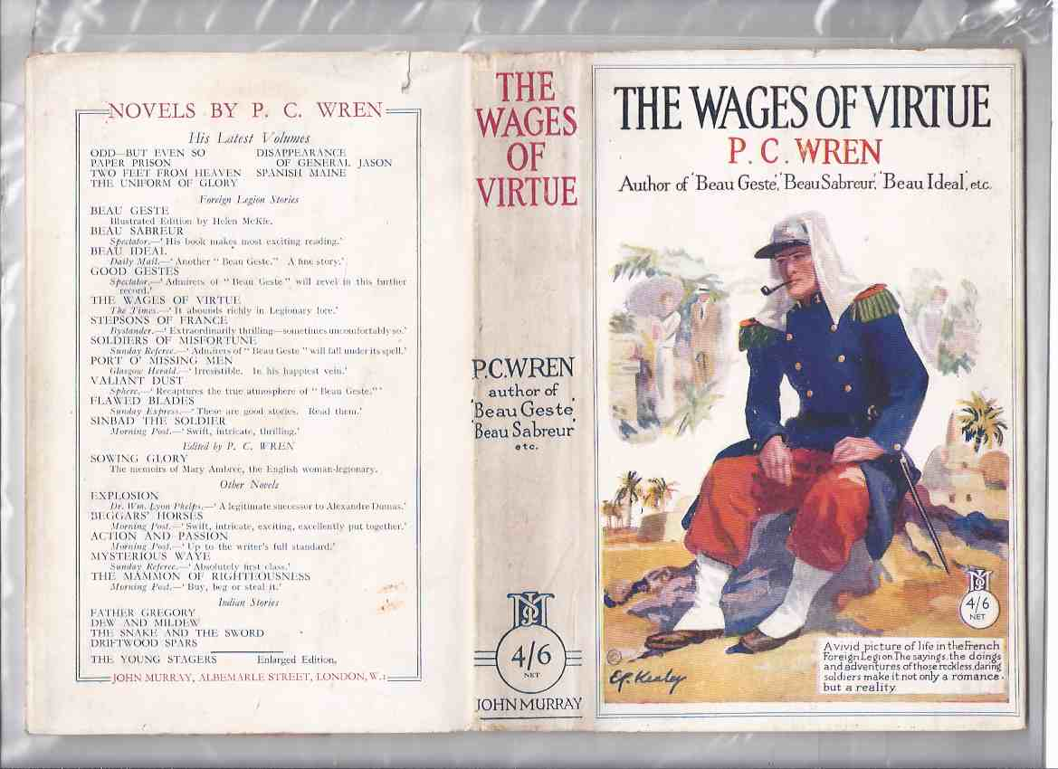 Image for The Wages of Virtue ---by P C Wren ( a vivid picture of life in the French Foreign Legion. The sayings, the doings and adventures of those reckless soldiers make it not only a romance but a reality) (  Foreign Legion Cover Art )