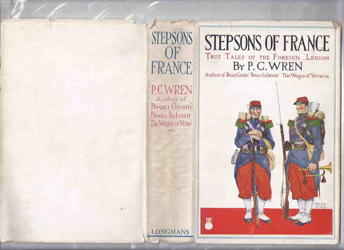 Image for Stepsons of France:  True Tales of the Foreign Legion - Short Stories ---by P C Wren  ( Foreign Legion Cover Art )